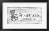 Framed Rock Your Babies