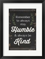 Framed Humble and Kind