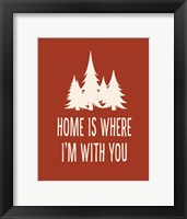 Framed Home is Where I'm With You