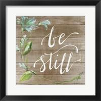 Framed Be Still