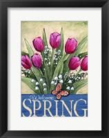 Framed Welcome Spring Tulips