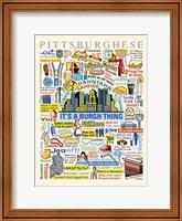 Framed Pittsburghese