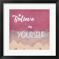 Framed Believe in Yourself