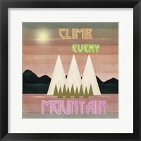 Framed Climb Every Mountain 1