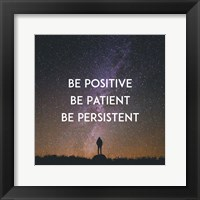Framed Be Positive Be Patient Be Persistent - Stars