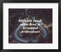Framed Difficult Roads Strength Forest