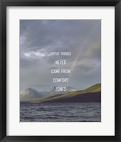 Framed Great Things Never Came From Comfort Zones Strength - Rainbow