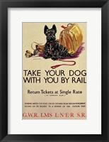 Framed Take Your Dog