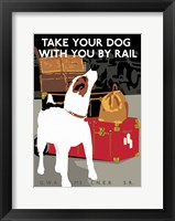 Framed Take Your Dog by Rail