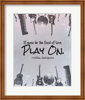 Framed If Music Be The Food Of Love Shakespeare Musical Instruments