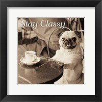 Framed Cafe Pug Stay Classy V2