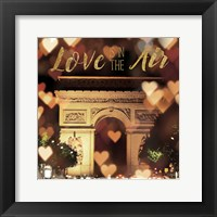 Framed Love is in the Air Arc de Triomphe