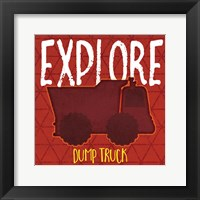 Framed Dump Truck Explore