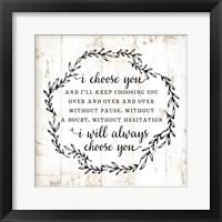 Framed I Choose You