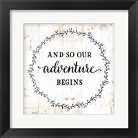 Framed And So Our Adventure Begins