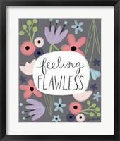 Framed Feeling Flawless