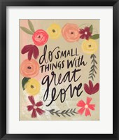 Framed Do Small Things Great Love