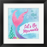 Framed Be Mermaids