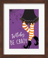 Framed Witches Be Crazy