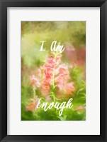 Framed I Am Enough Snapdragon