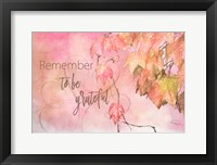 Framed Remember to Be Grateful