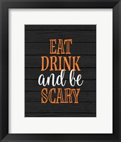 Framed Eat, Drink, Be Scary