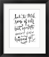 Framed Best Moments - Hand Lettered