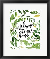 Framed Welcome to Our Home