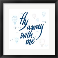 Framed Fly Away With Me