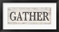 Framed Gather Wood Sign