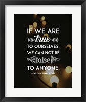 Framed If We Are True To Ourselves - Yellow Lights