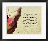 Framed Though This Be Madness - Ink Splash Color
