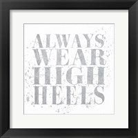 Shoe Fetish Quotes II Light Silver Framed Print