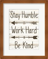 Framed Stay Humble - Work Hard - Be Kind