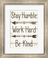 Framed Stay Humble - Work Hard - Be Kind