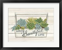 Framed Beautiful Life Succulents