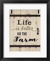 Framed Life is Better on the Farm