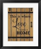 Framed Love Found a Home Barn Door