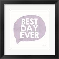 Framed Best Day Ever