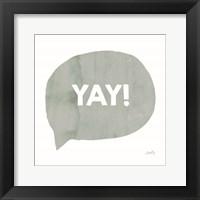 Framed Yay!