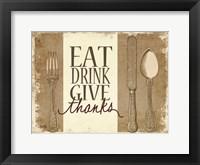 Framed Eat, Drink, Give Thanks