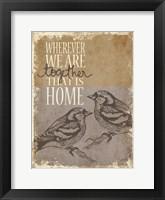 Framed Together is Home