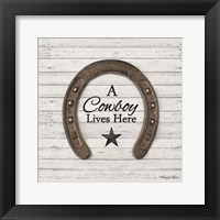 A Cowboy Lives Here Framed Print