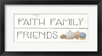 Framed Beautiful Bounty III Faith Family Friends
