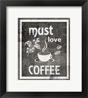 Framed Farm Sign Must Love Coffee