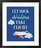 Framed Let Your Dreams Take Flight