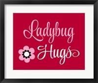 Framed Ladybug Hugs