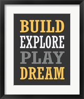 Framed Build, Explore, Play, Dream