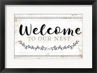 Welcome to Our Nest Framed Print