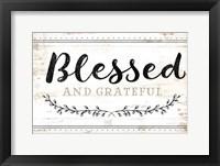 Blessed and Grateful Framed Print